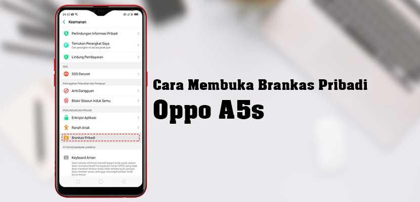 Cara Membuka Brankas Pribadi Oppo A5s