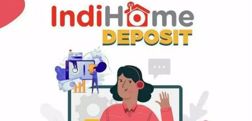 Pengertian Deposit Indihome
