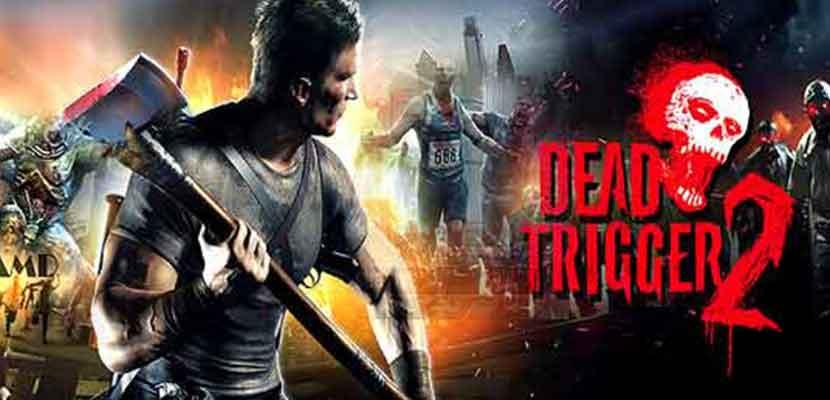 3. DEAD TRIGGER 2