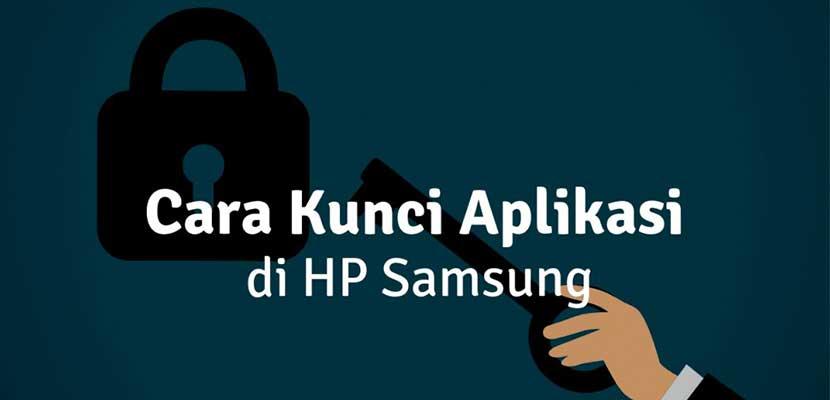 Cara Mengunci Aplikasi di HP Samsung A10