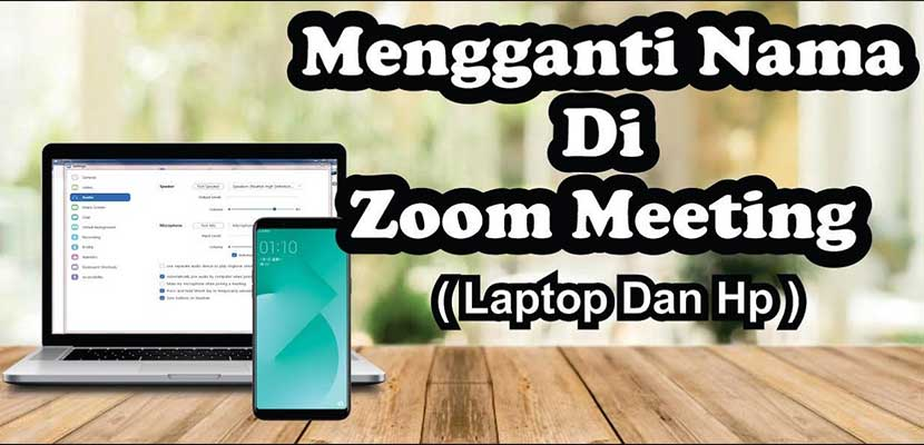 Begini Cara Mengganti Nama di Zoom Lewat PC dan HP Android