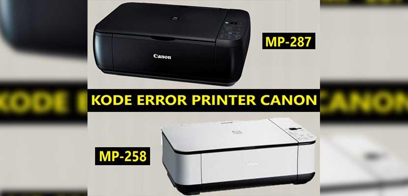 Kode Error Pada Printer Canon MP287