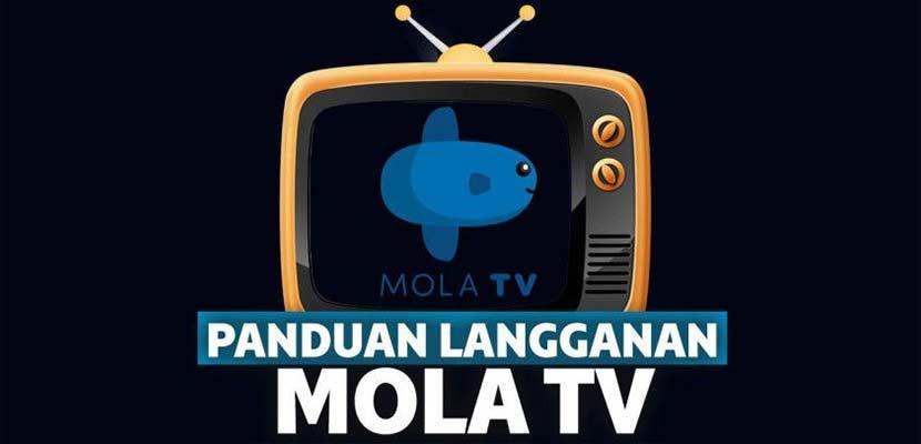Cara Berlangganan Mola TV Beserta Informasi Jenis Harga Paket yang Tersedia