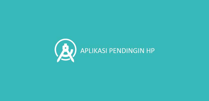 Aplikasi Pendingin HP