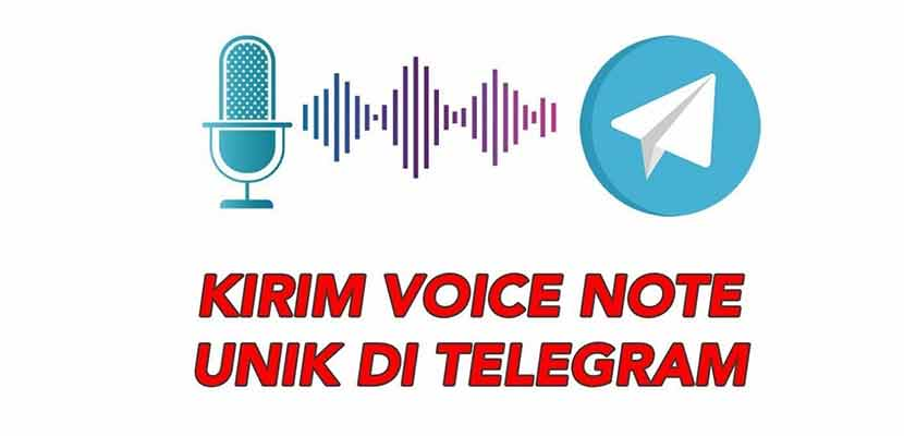 Begini Cara Mengubah Suara Voice Note di Telegram 100 Berhasil