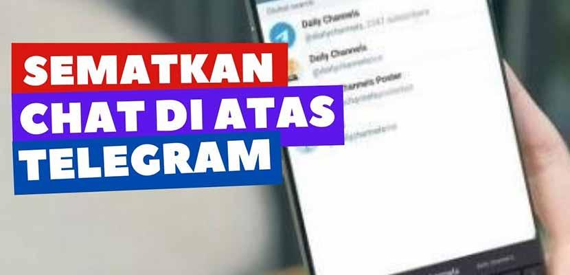 Cara Menyematkan Pesan di Telegram PC Smartphone