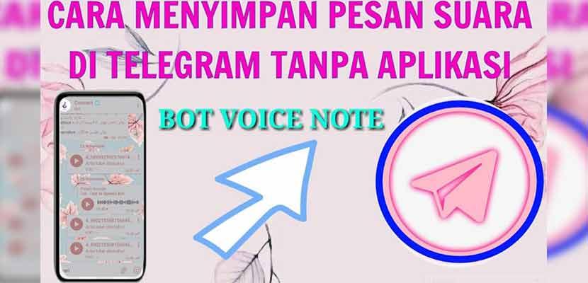 Cara Menyimpan Voice Note Unik di Telegram