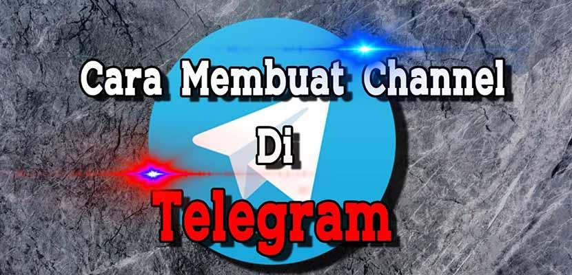 Cara Membuat Channel di Telegram PC Android Beserta Manfaatnya