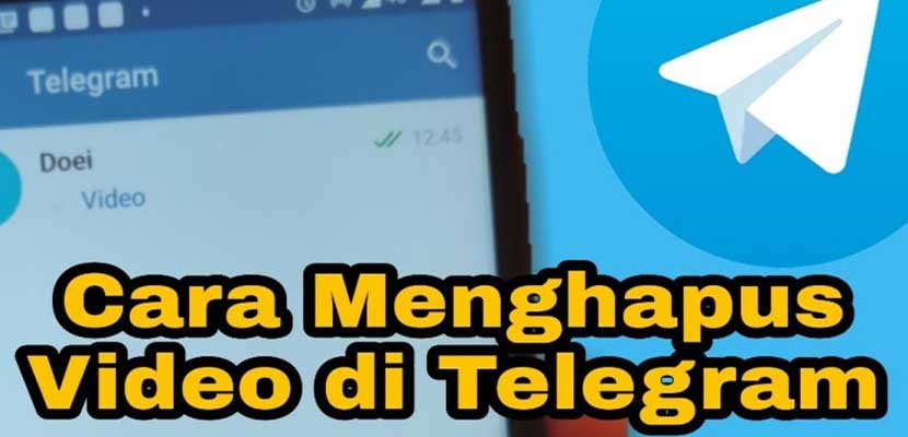 Cara Menghapus Video di Telegram PC Android iPhone