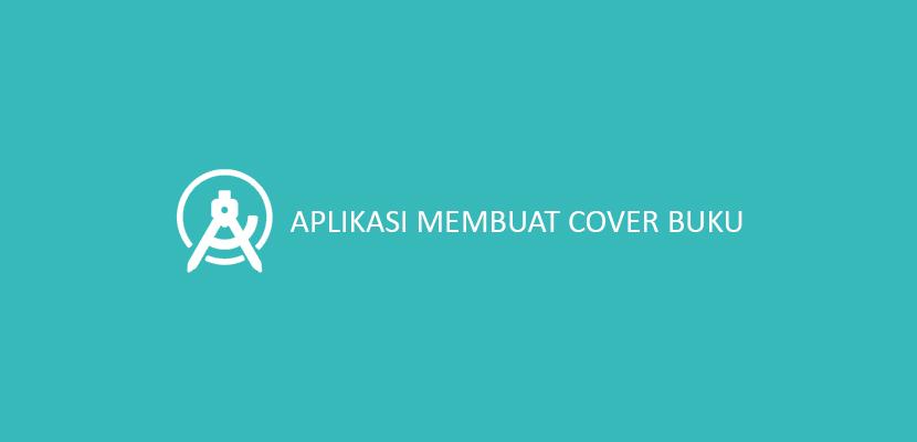 Aplikasi Membuat Cover Buku