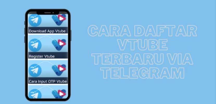Cara Daftar VTube di Telegram Android Cuma 5 Menit