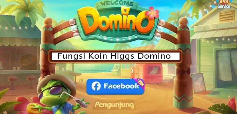 Fungsi Koin Higgs Domino