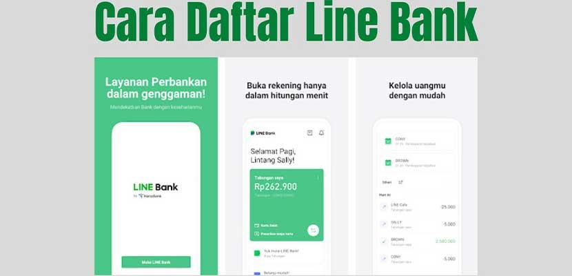 Cara Buka Rekening Line Bank