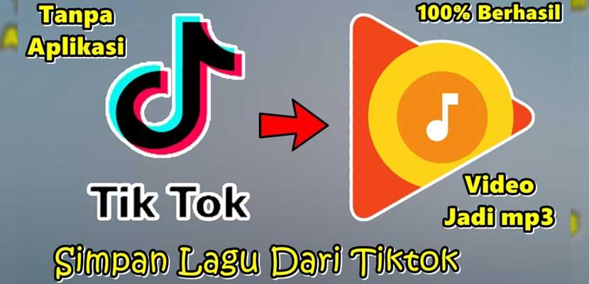 Cara Download Lagu di TikTok Tanpa Aplikasi Watermark
