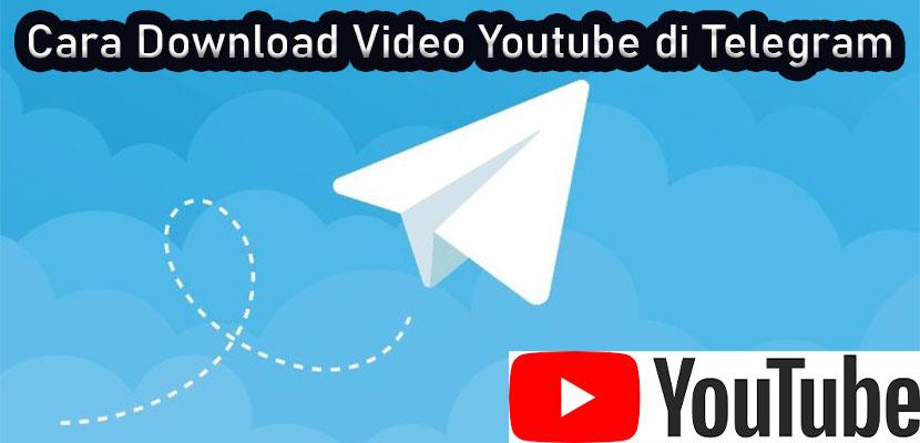 Cara Download Video Youtube di Telegram