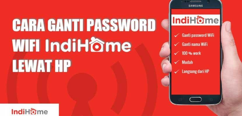 Cara Ganti Password Wifi Indihome Lewat HP