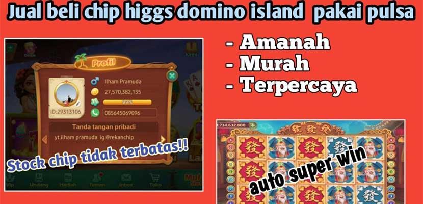 Cara Jual Chip Higgs Domino Island via Pulsa Banyak Untungnya