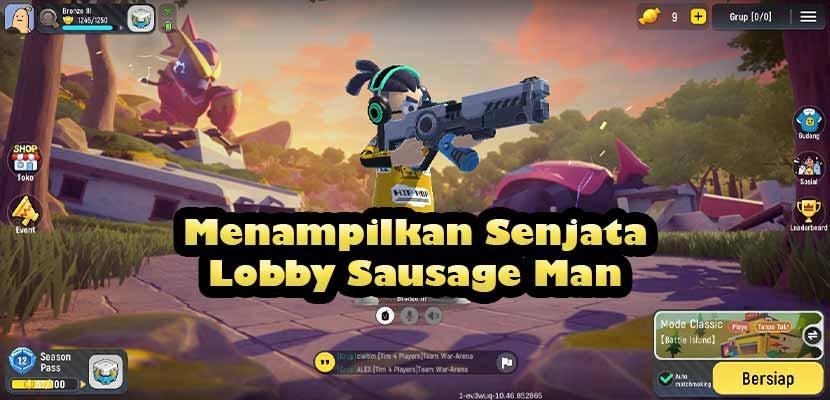 Cara Menampilkan Senjata di Lobby Sausage Man