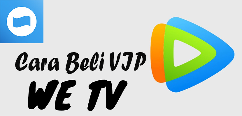 Cara Beli VIP WeTV Pakai DANA, Banyak Untungnya!!