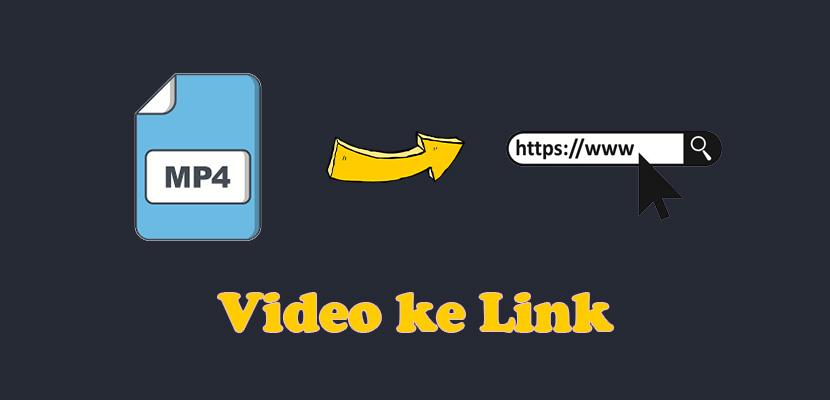 Cara Mengubah Video Menjadi Link