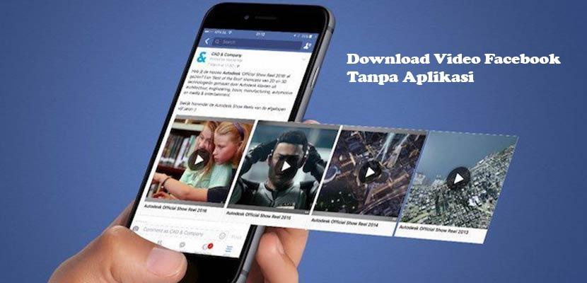 Cara Menyimpan Video dari Facebook Tanpa Aplikasi di Android
