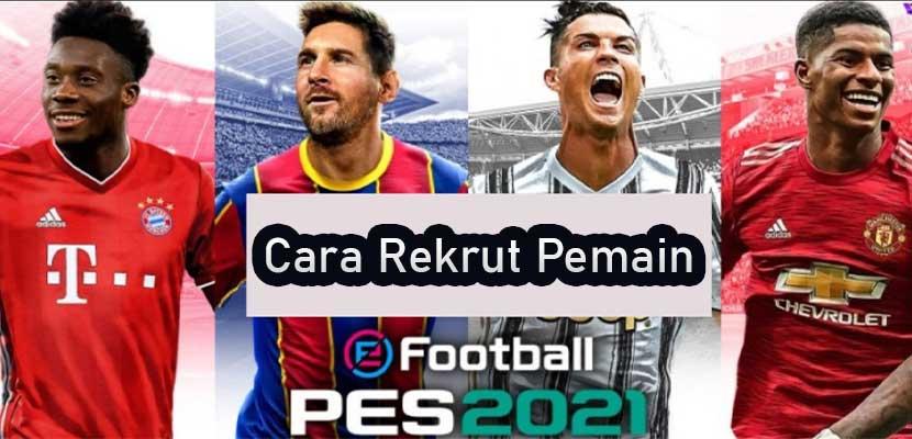 Cara Rekrut Pemain di PES 2021 Mobile Pakai MyClub GP