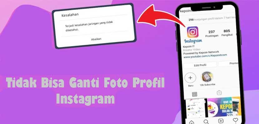 Tidak Bisa Ganti Foto Profil Instagram