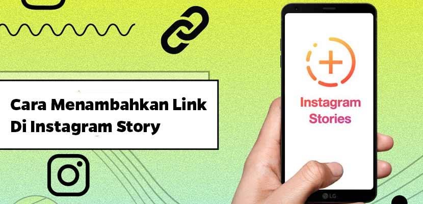Cara Menambahkan Link di Instagram Story