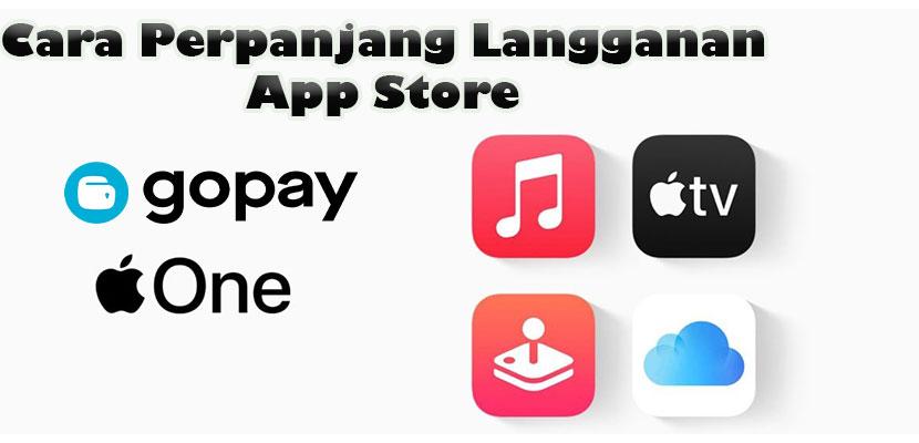 Cara Perpanjang Layanan Berlangganan di App Store via GoPay