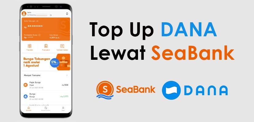 Cara Top Up DANA Lewat SeaBank