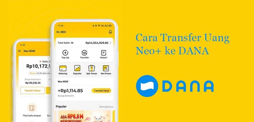Cara Transfer Uang dari Neo+ ke DANA