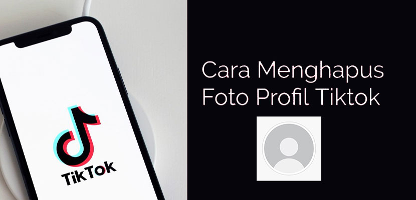 Cara Menghapus Foto Profil di TikTok 100% Berhasil!!
